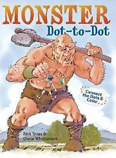 Monster Dot-to-Dot, Rick Tynes, Diane Whittemore, New Book