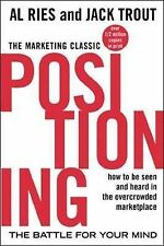 Positioning: The Battle for Your Mind by Al Ries, Jack Trout (Paperback, 2001)