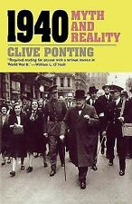 1940 : Myth and Reality by Clive Ponting (1993, Paperback, Reprint)