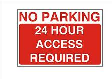 No Parking 24 Hour Access Required  Design Metal  Sign