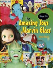 Amazing Toys of Marvin Glass : 1950's To 1974 by Joyce Grant (2016, Hardcover)