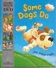 SOME DOGS DO Children's Reading Picture Story Book & DVD by Jez Alborough NEW