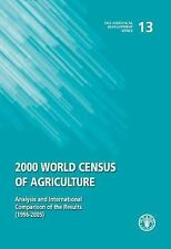 2000 World Census of Agriculture: Analysis and International Comparison of the R