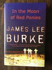 In the Moon of Red Ponies by: James Lee Burke store#5456