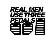 Real Men Use Three Pedals Car Van Window Bumper Sticker Bomb Vinyl Funny JDM