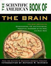 Scientific American Book of the Brain by Antonio Damasio and Scientific...