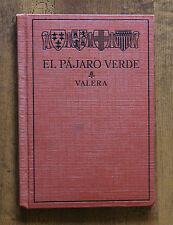 1901 El Pajaro Verde Por Valera edited by Brownell - Nice HC Spanish English