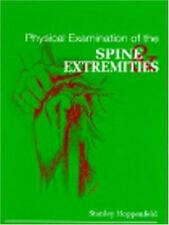 Physical Examination of the Spine and Extremities by Stanley Hoppenfeld Hardcove