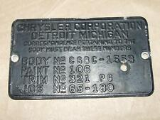 Vintage Original Chrysler Cowl Tag Body Code Tag 4 7/8 X 2 7/8