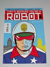 THAT'S BECAUSE YOU'RE A ROBOT #1 IMAGE COMICS