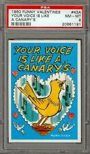 1960 Funny Valentines Your Voice Is Like A Canary's #43 PSA 8