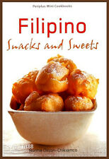 FILIPINO SNACKS & SWEETS Philippines Dessert Pudding Cakes Cooking Paperback