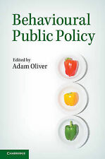 Behavioural Public Policy by Cambridge University Press (Paperback, 2013)