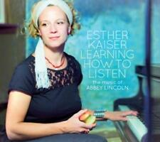 Learning How To Listen: The Music Of Abbey Lincoln - Esther Kaise (2015, CD NEU)
