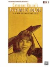 Catherine Rollin's Favorite Solos : Book 1: 10 of Her Original Piano Solos