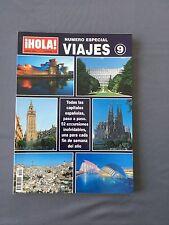 HOLA VIAJES - Número especial 9 Junio 2004 - CAPITALES ESPAÑOLAS  52 excursiones