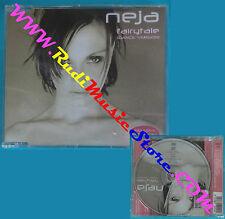 CD Singolo Neja Fairytale(Dance Version)NSCD 124 ITALY SIGILLATO no mc lp(S27**)
