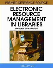 Electronic Resource Management in Libraries: Research and Practice-ExLibrary