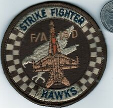 US NAVY Air Force STRIKE FIGHTER HAWKS Squadron PATCH F/A 18 D F18 Jet Aviation