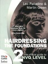 Hairdressing: The Official Guide to to S/NVQ Level 2: The Foundations By Leo Pa