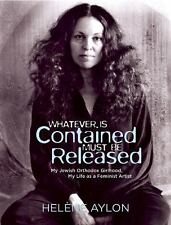 Whatever Is Contained Must Be Released: My Jewish Orthodox Girlhood, M-ExLibrary