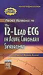Pocket Reference to The 12-Lead ECG in Acute Coronary Syndromes - Revised Reprin