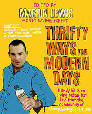Thrifty Ways For Modern Days, Martin Lewis