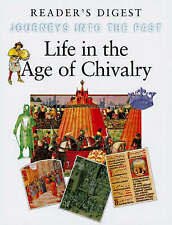 Life in the Age of Chivalry by Reader's Digest Association (Hardback, 2000)