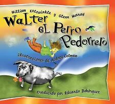 Walter el Perro Pedorrero: Walter the Farting Dog, Spanish-Language Edition (Spa