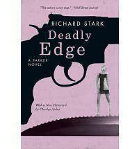 Stark, Richard Deadly Edge: A Parker Novel (Parker Novels) Very Good Book