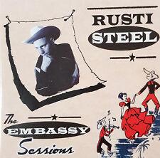 RUSTI STEEL Embassy Sessions CD Rusty Steele Rockabilly Western Swing Rock Roll