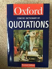 The Concise Oxford Dictionary of Quotations by Angela Partington