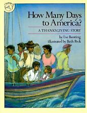 How Many Days to America?: A Thanksgiving Story Bunting, Eve Paperback
