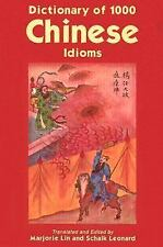 Dictionary of 1,000 Chinese Idioms by Marjorie Lin
