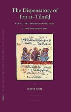 2007-03-15, The  dispensatory of Ibn at-Tilm (Islamic Philosophy, Theology and S