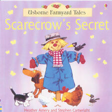 YOUNG CHILDREN'S PICTURE STORY BOOK: USBORNE FARMYARD TALES: SCARECROW'S SECRET