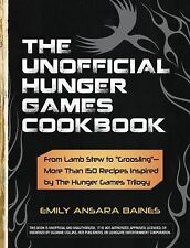 "The Unofficial Hunger Games Cookbook: From Lamb Stew to ""Groosling"" - More than"