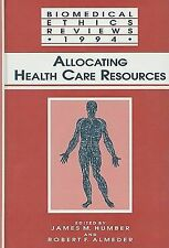 Allocating Health Care Resources (Biomedical Ethics Reviews (closed))
