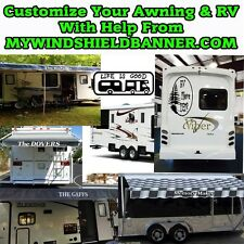 Customize your awning on RV, Motor home, Travel Trailer, businesses and more