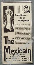 Publicité THE MEXICAIN JAWAS pour maigrie     1933 french advert