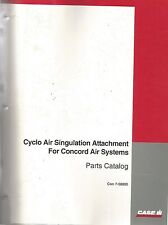CASE IH CYCLO AIR SINGULATION ATTACHMENT FOR CONCORD AIR SYSTEMS PARTS CATALOG