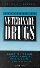 Handbook of Veterinary Drugs, Smith, Dale A., Pringle, John K., Allen, Dana G.,