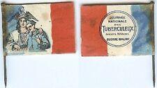 Insigne de journées 1914/1918 - Journée tunberculeux anciens militaires drapeau