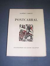 Illustré A. Cahuet Pontcarral 1/1000 exemplaire sur alfa ill. Couleurs Delaunay