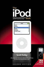 The iPod Book: Doing Cool Stuff with the iPod and the iTunes Music Store, Scott