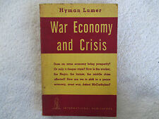 1954 WAR ECONOMY AND CRISIS by Hyman Lumer International pub paperback FN