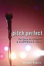 Pitch Perfect: The Quest for Collegiate A Cappella Glory-ExLibrary