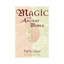 Magic in the Ancient World (Revealing Antiquity, No. 10) by Graf, Fritz