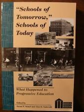 Schools of Tomorrow, Schools of Today: What Happened to Progressive Education (H