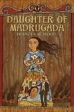 Daughter of Madrugada Wood, Frances Library Binding